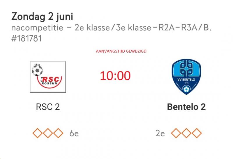 Nacompetie wedstrijd Bentelo 2 a.s Zondag tegen RSC Rossum 2 10:00 uur